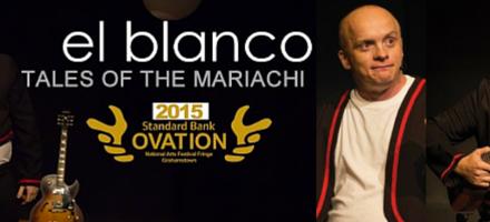 POPArt – EL BLANCO: Tales Of The Mariachi