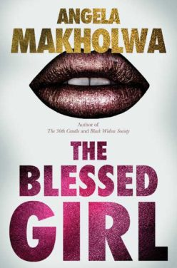 Angela Makholwa – The Blessed Girl