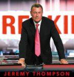 Breaking News – Jeremy Thompson